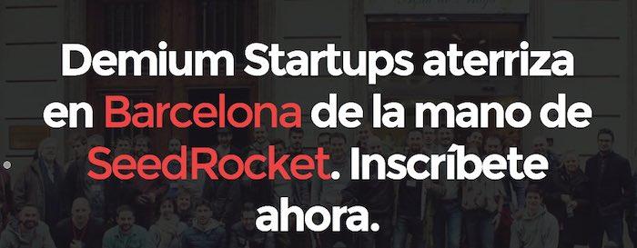 Nuevo programa de incubación en Barcelona: Demium by SeedRocket