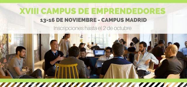 ¿Tienes una startup? Llévala al éxito en el XVIII Campus de Emprendedores