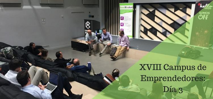 XVIII Campus de Emprendedores: Día 3