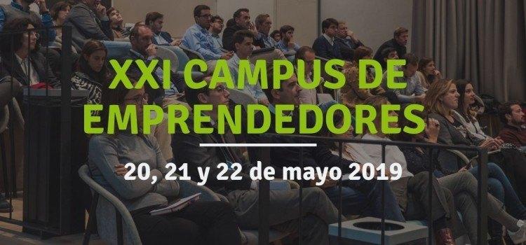 XXI Campus de Emprendedores: ¡Te lo contamos todo!